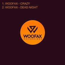 Crazy/Dead Night mp3 Single by Woofax