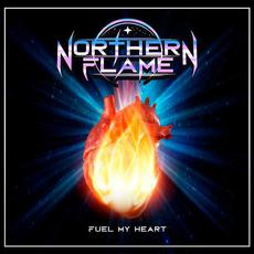 Fuel My Heart mp3 Single by Northern Flame