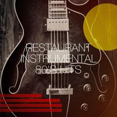 Restaurant Instrumental 80's Hits mp3 Compilation by Various Artists