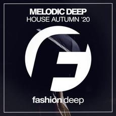 Melodic Deep House Autumn '20 mp3 Compilation by Various Artists