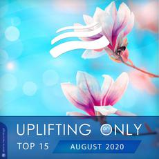 Uplifting Only Top 15: August 2020 mp3 Compilation by Various Artists
