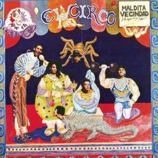 El circo mp3 Album by Maldita Vecindad y Los Hijos del Quinto Patio