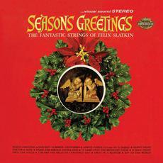 Seasons Greetings (Re-Issue) mp3 Album by Felix Slatkin
