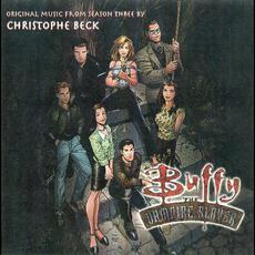 Buffy the Vampire Slayer: Season 3 mp3 Soundtrack by Christophe Beck
