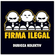 Firma ilegal mp3 Album by Dubioza kolektiv