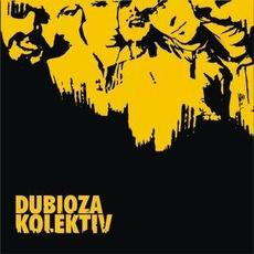 Dubioza Kolektiv mp3 Album by Dubioza kolektiv