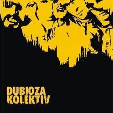 Dubioza Kolektiv mp3 Album by Dubioza kolektiv