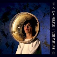 Vie future mp3 Album by La Féline
