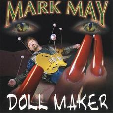Doll Maker mp3 Album by Mark May