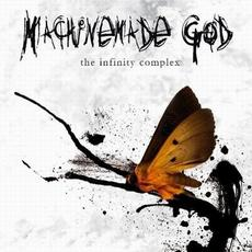 The Infinity Complex mp3 Album by Machinemade God