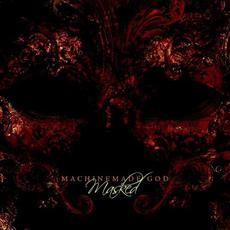 Masked mp3 Album by Machinemade God