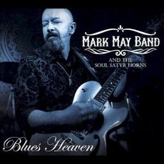 Blues Heaven mp3 Album by Mark May & The Soul Satyr Horns