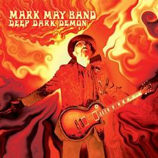 Deep Dark Demon mp3 Album by Mark May Band