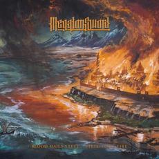 Blood Hails Steel - Steel Hails Fire mp3 Album by Megaton Sword