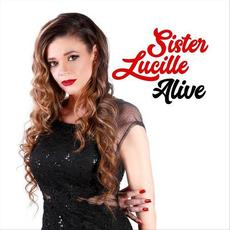 Alive mp3 Album by Sister Lucille