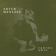 Fading Away mp3 Album by Artur Menezes