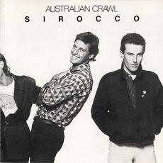 Sirocco (Re-Issue) mp3 Album by Australian Crawl
