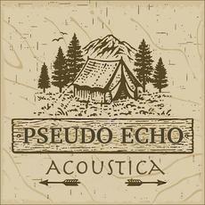 Acoustica mp3 Album by Pseudo Echo