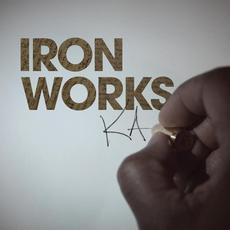 Iron Works mp3 Album by KA