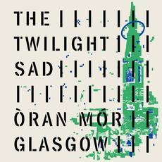 Oran Mor 2020 mp3 Album by The Twilight Sad