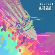StarGrazing EP mp3 Album by Thousand Yard Stare