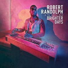 Brighter Days mp3 Album by Robert Randolph & The Family Band