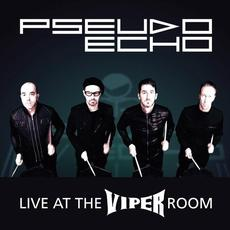 Live At the Viper Room mp3 Live by Pseudo Echo