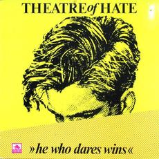 He Who Dares Wins mp3 Live by Theatre of Hate