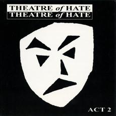 Act 2 mp3 Artist Compilation by Theatre of Hate