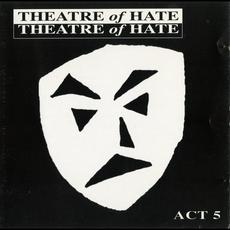 Act 5 mp3 Artist Compilation by Theatre of Hate