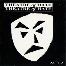 Act 3 mp3 Artist Compilation by Theatre of Hate
