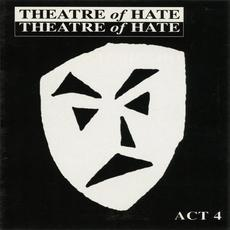 Act 4 mp3 Artist Compilation by Theatre of Hate