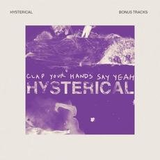 Hysterical (Bonus Tracks) mp3 Remix by Clap Your Hands Say Yeah