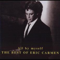 All by Myself: The Best of Eric Carmen mp3 Artist Compilation by Eric Carmen