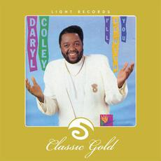 Classic Gold: I'll Be With You mp3 Artist Compilation by Daryl Coley