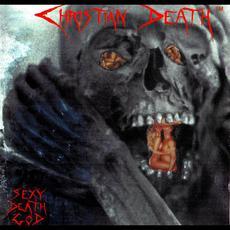 Sexy Death God mp3 Album by Christian Death