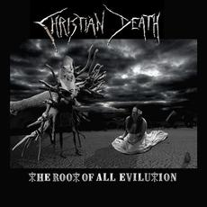 The Root of All Evilution mp3 Album by Christian Death
