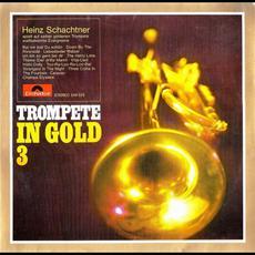 Trompete In Gold 3 mp3 Album by Heinz Schachtner