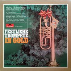 Festliche Trompete In Gold mp3 Album by Heinz Schachtner
