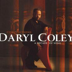 Compositions: A Decade of Song mp3 Album by Daryl Coley