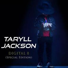 Digital 8 (Special Edition) mp3 Album by Taryll Jackson