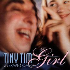 Girl mp3 Album by Tiny Tim with Brave Combo