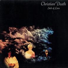 Sick of Love mp3 Single by Christian Death