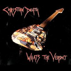 What's The Verdict mp3 Single by Christian Death