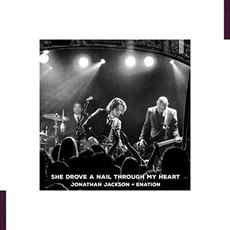 She Drove A Nail Through My Heart mp3 Single by Jonathan Jackson + Enation