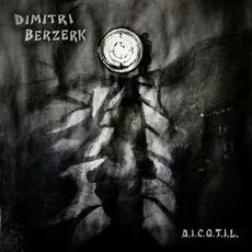 A.I.C.Q.T.I.L. mp3 Single by Dimitri Berzerk