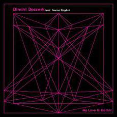 My Love Is Electric mp3 Single by Dimitri Berzerk