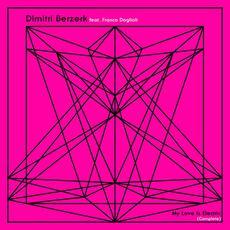 My Love Is Electric (feat. Franco Doglioli) mp3 Single by Dimitri Berzerk
