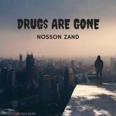 Drug$ Are Gone mp3 Single by Nosson Zand