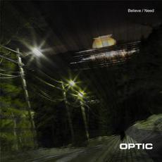 Believe / Need mp3 Single by Optic